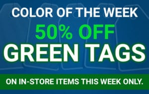Color of the Week - 50% off Green Tags on in-store items this week only